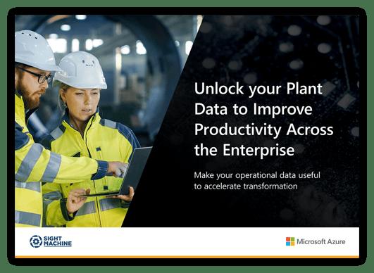 Unlock Your Plant Data to Improve Productivity Across the Enterprise
